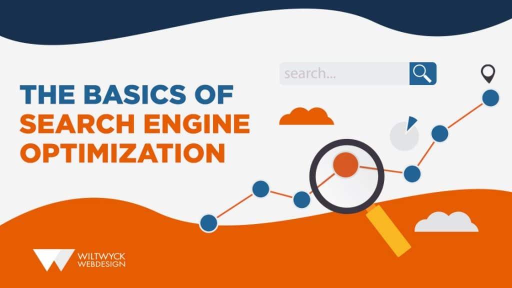 The Basics of Search Engine Optimization