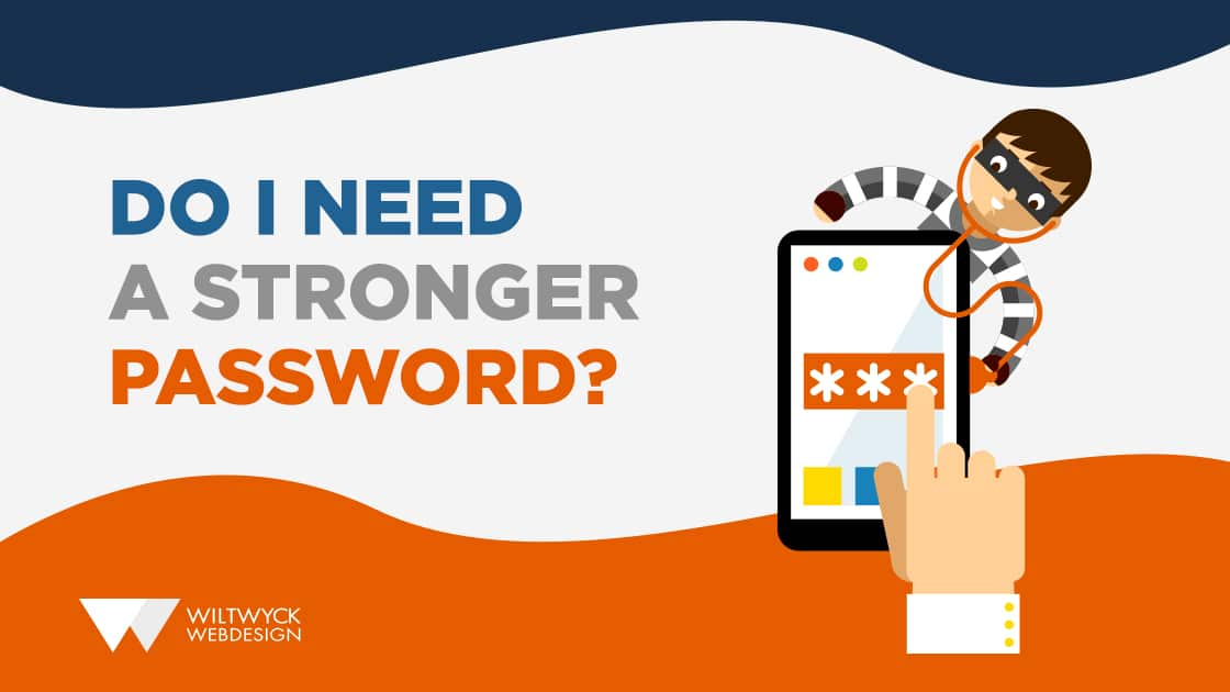 Do I Need a Stronger Password