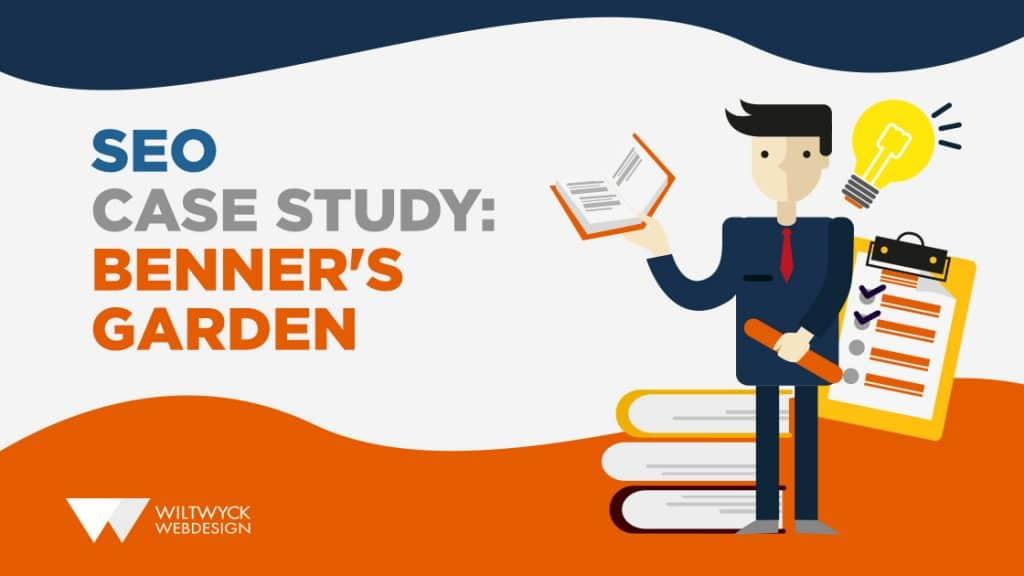 Benner's Gardens Case Study